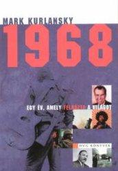 1968 – Egy év, amely felrázta a világot (könyv)